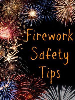 FireworkSafetyTips.jpg