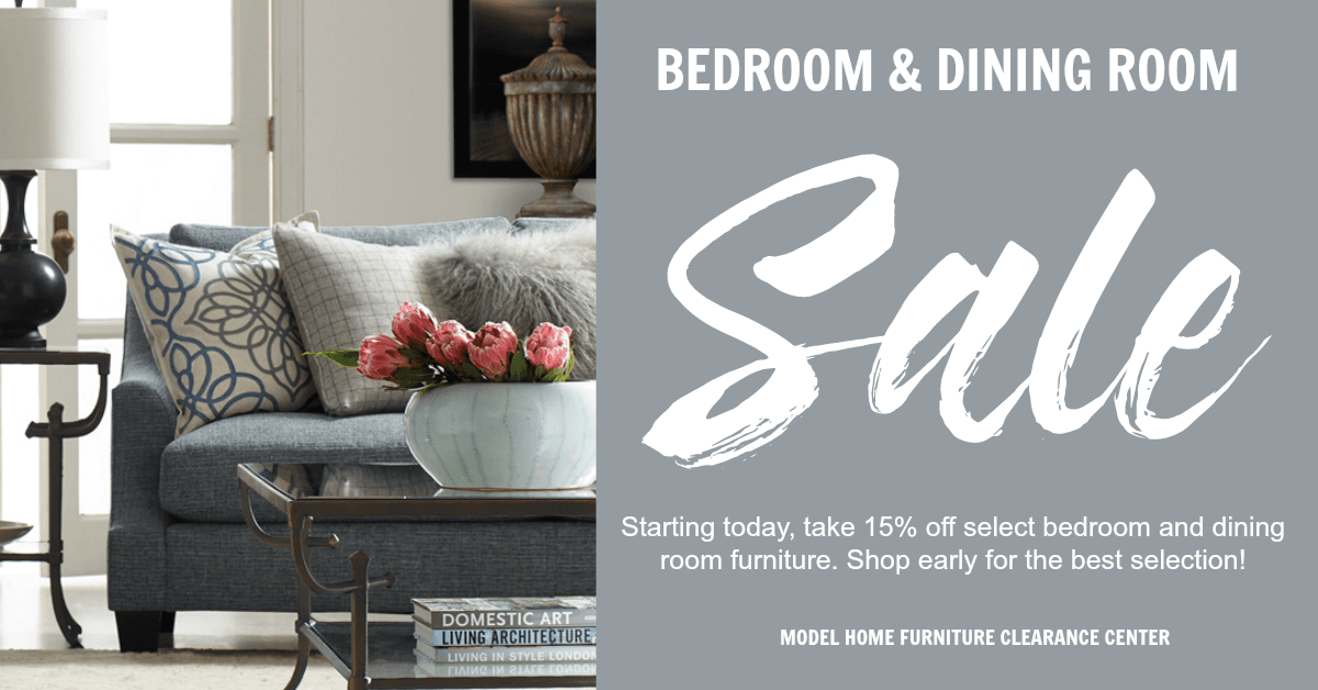 End of Summer Dining and Bedroom Sale. Furniture Blog   Model Home Furniture Clearance Center