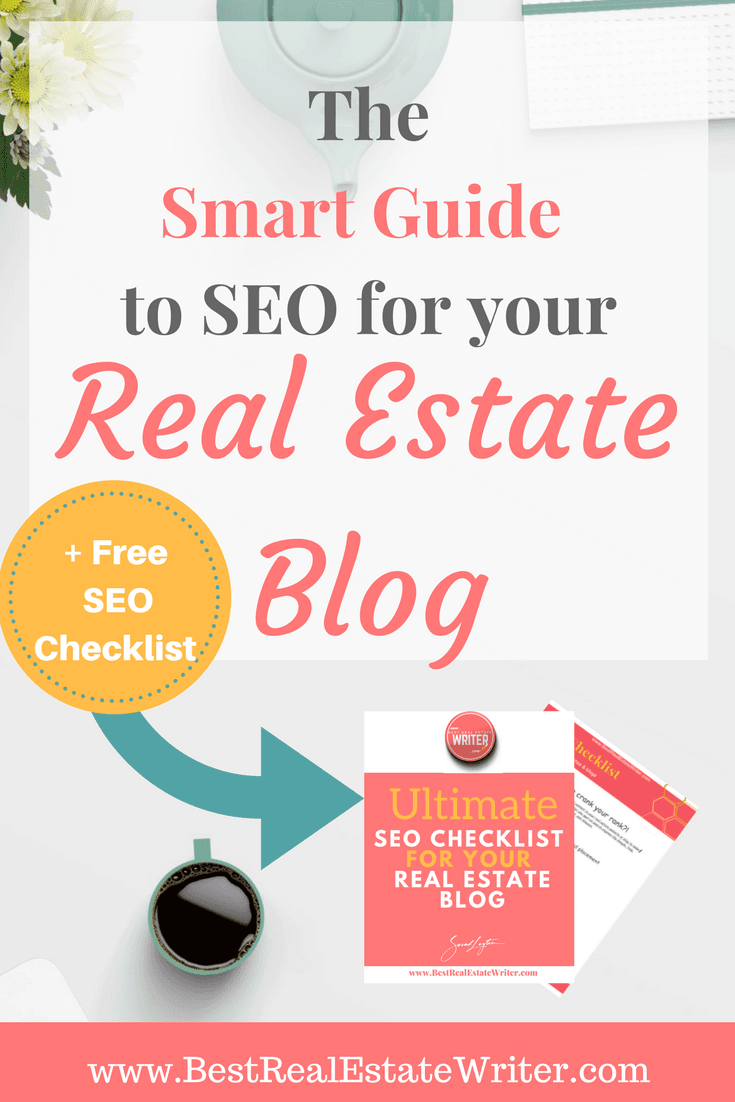 The Smart Guide To SEO For Your Real Estate Blog - Real