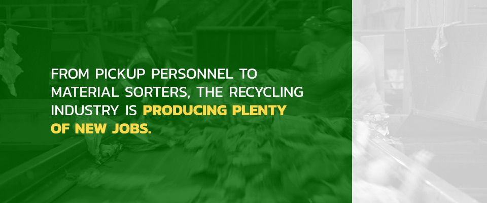 Recycling Helps Create Jobs