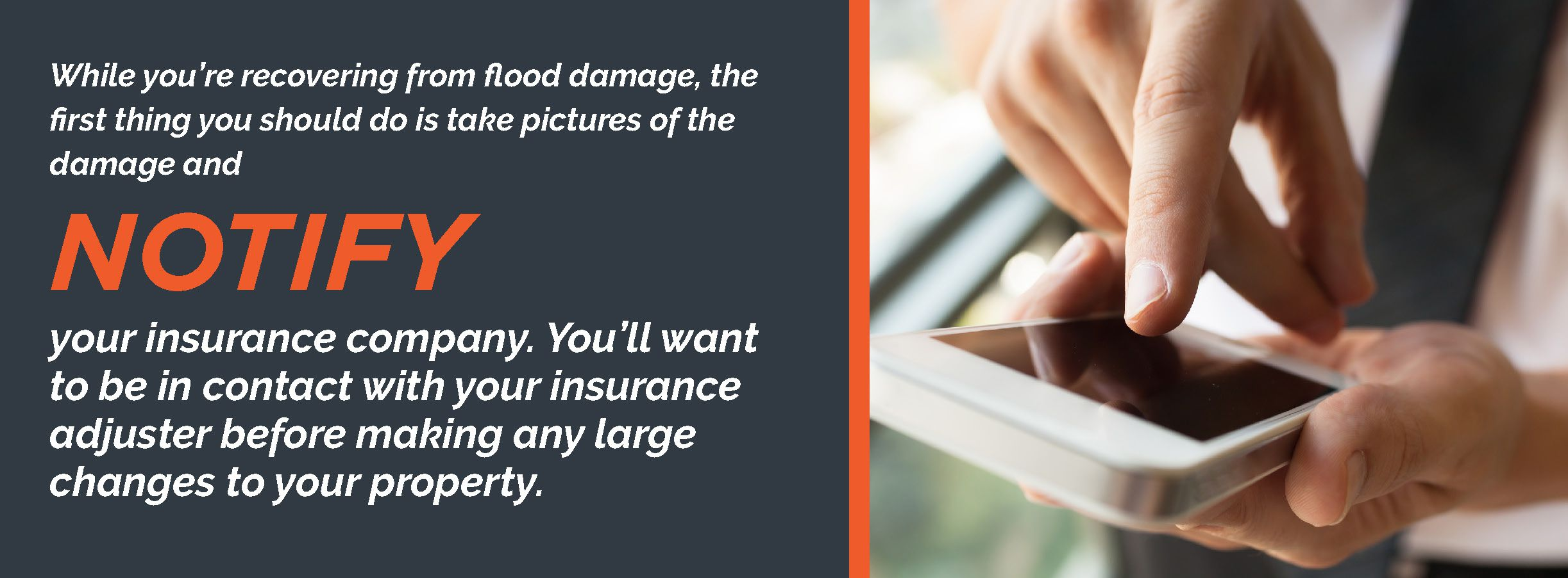 Notify your insurance company of water damage