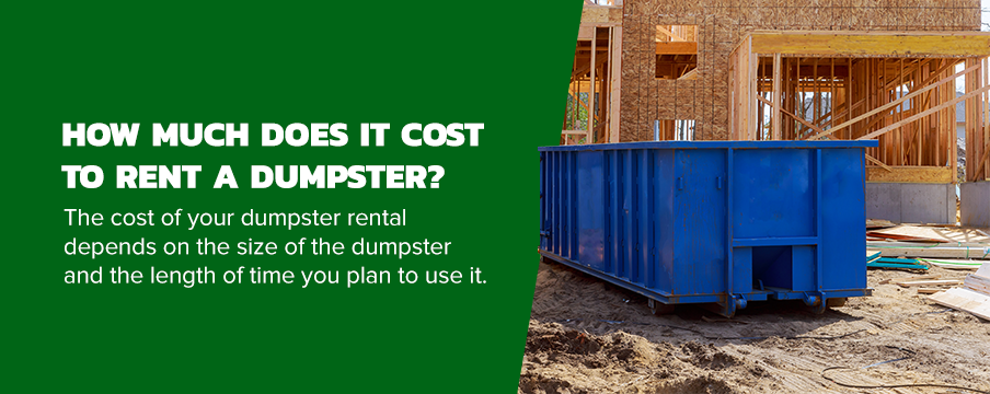How Much Does it Cost to Rent a Dumpster