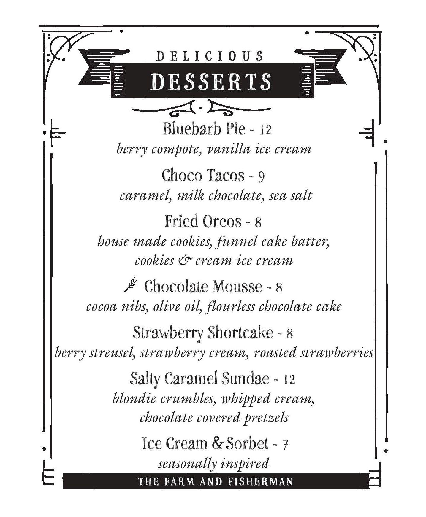 dessert menu list the farm and fisherman tavern