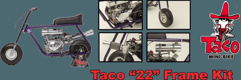 Taco 22 Mini Bike Frame Kit - Taco Mini Bikes