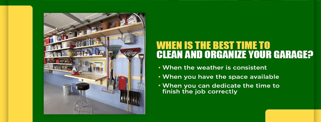 When is the Best Time to Organize Your Garage?