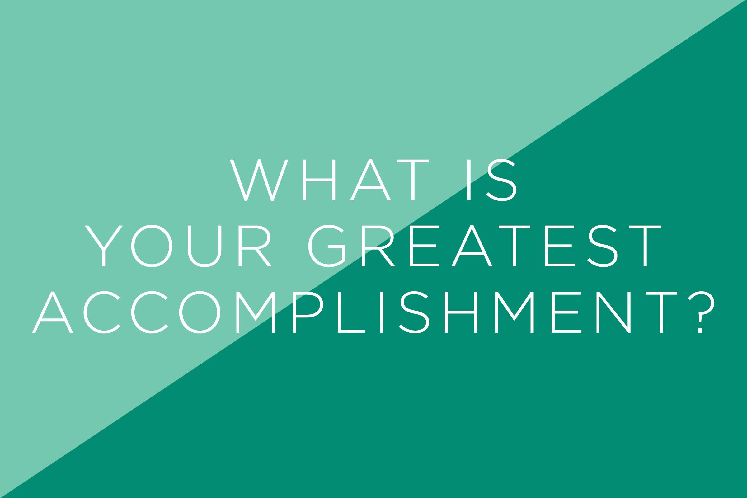 Acomplishment inspire otherssharing your greatest accomplishment below