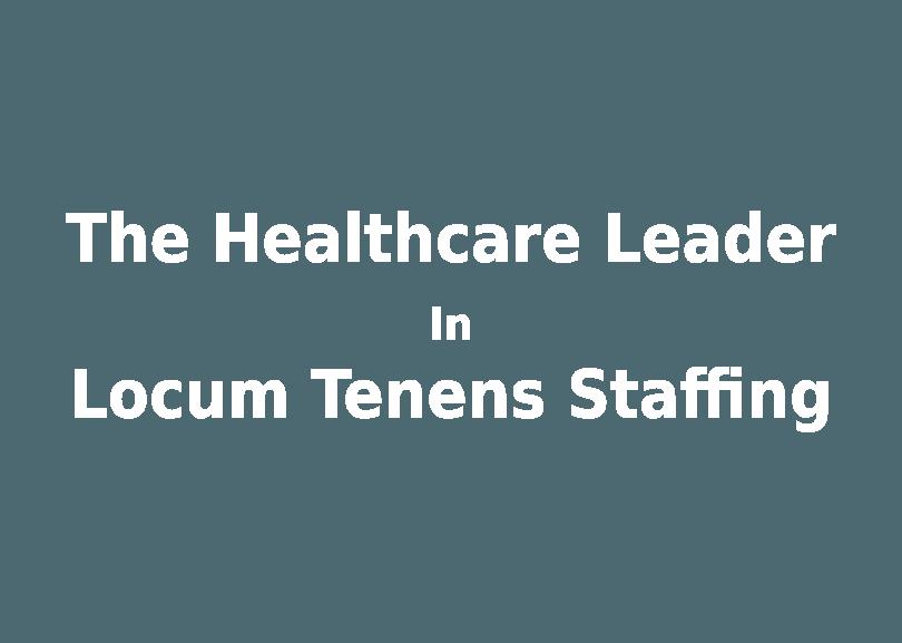 Locums Inc Home Locum Tenens Staffing Locum Tenens Nurse