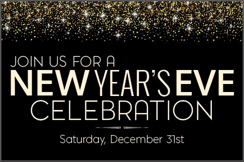Join Us For New Year S Eve Saturday December 31st